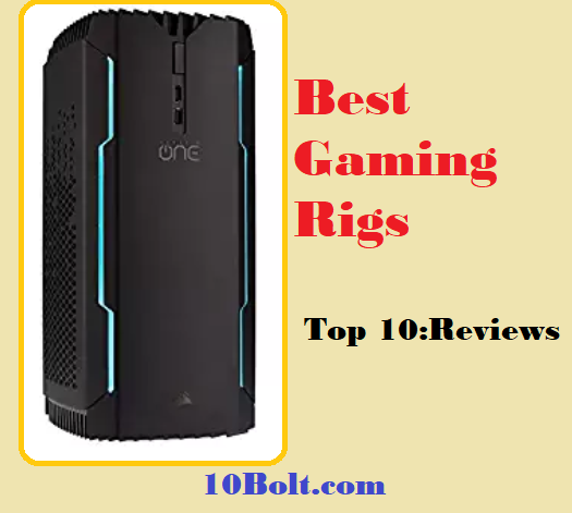 Best Gaming Rigs