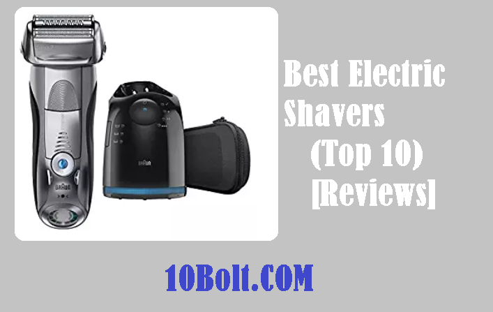 Best Electric Shavers