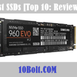 10 Best SSDs 2019 Reviews & Buyer's Guide
