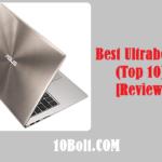 Best Ultrabooks 2020 Reviews & Buyer's Guide (Top 10)