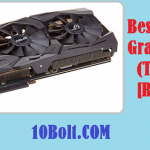 10 Best Budget Graphics Cards 2019 Reviews & Buyer's Guide