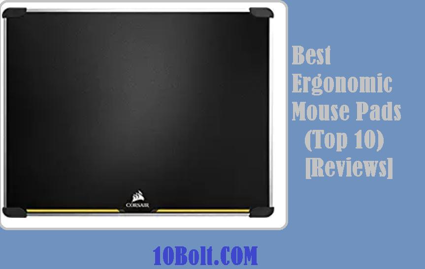 Best Ergonomic Mouse Pads