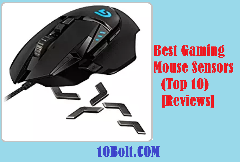 Best Gaming Mouse Sensors