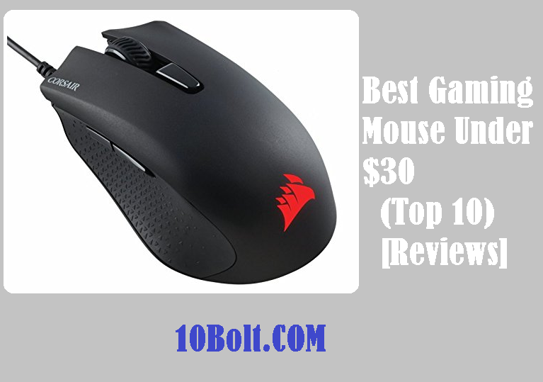 Best Gaming Mouse Under $30 2019 Reviews - Buyer's Guide (Top 10)