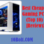 10 Best Cheap Gaming PC 2019 Reviews & Buyer's Guide