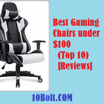 10 Best Gaming Chairs under $100 2019 – Reviews & Buyer's Guide