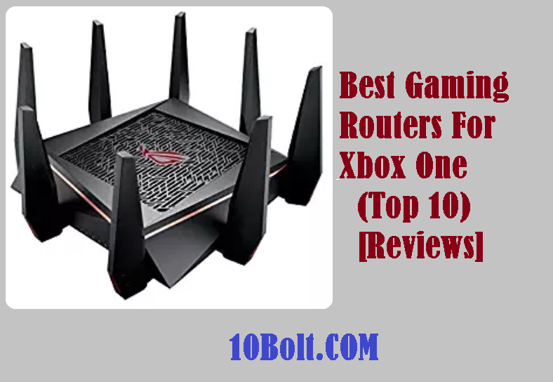 Best Gaming Routers For Xbox One 2019 Reviews - (Top 10)