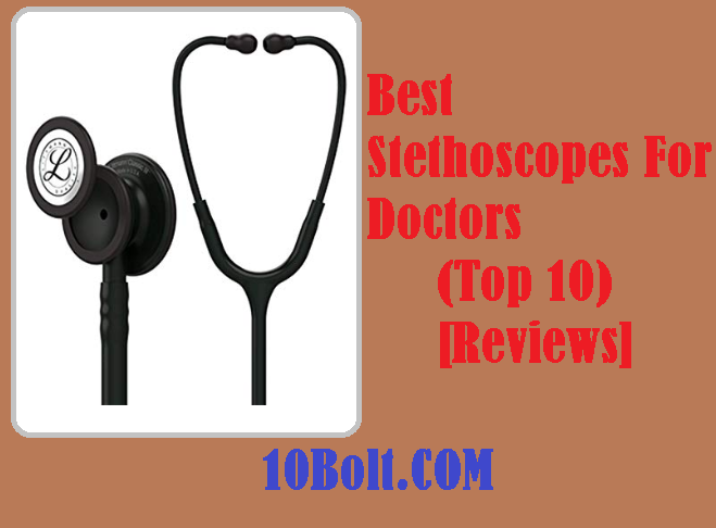 Best Stethoscopes For Doctors