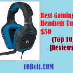 10 Best Gaming Headsets Under $50 2019 – Reviews & Buyer's Guide