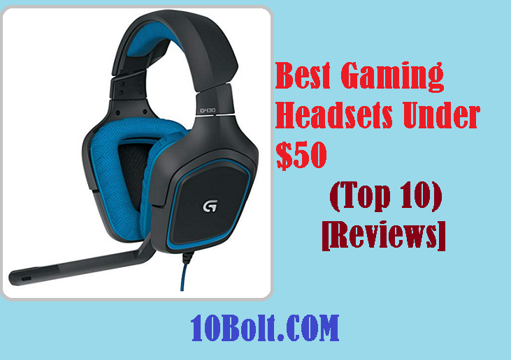 10 Best Gaming Headsets Under $50 2019 - Reviews & Buyer's Guide