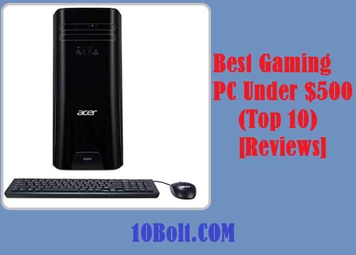 Best Gaming PC Under $500