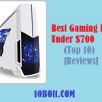 10 Best Gaming PC Under $700 2020 – Reviews & Buyer's Guide