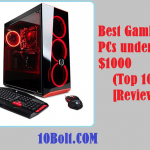 10 Best Gaming PCs under $1000 2019 – Reviews & Buyer's Guide