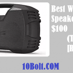 10 Best Wireless Speakers Under $100 2019 Reviews – Buyer's Guide