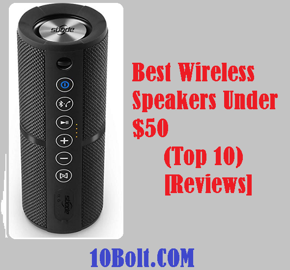 Best Wireless Speakers Under $50