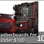 10 Best Motherboards For Gaming Under $100 2020 – Reviews
