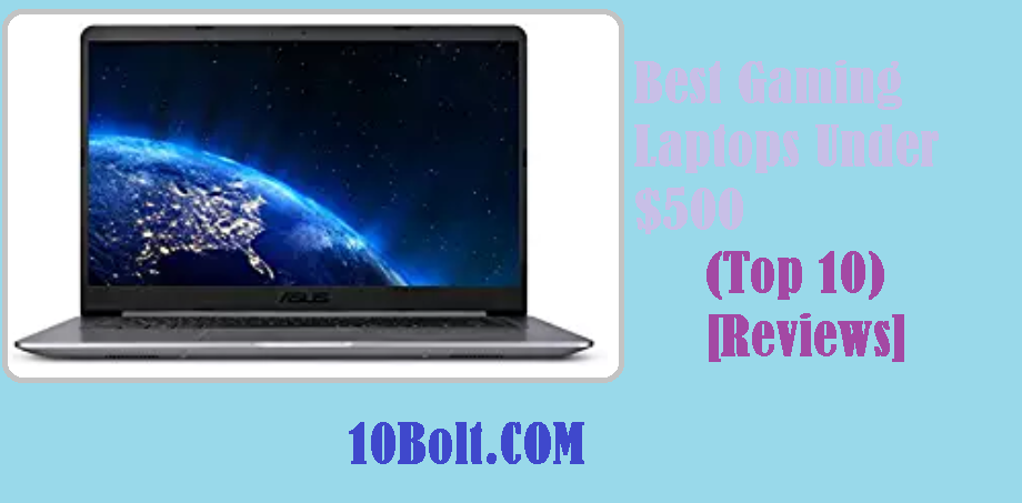 Best Small Laptops 2019 Under 500 10 Best Gaming Laptops Under $500 2019 Reviews & Buyer's Guide