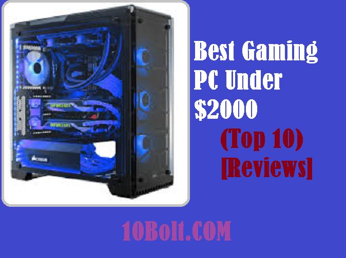 Best Gaming PC Under $2000