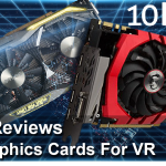 10 Best Graphics Cards For VR 2021 Reviews – Buyer's Guide