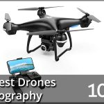 Best Drones For Photography 2020 Reviews & Buyer's Guide