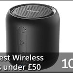 Top 10 Best Wireless Speakers under £50 2020 – Reviews & Buyers Guide