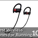 Best Wireless Headphones For Running 2021 Reviews & Buyer's Guide