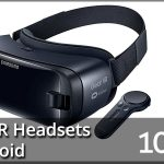 Best VR Headsets For Android 2020 Reviews [Buyer's Guide]