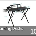 Best Gaming Desks 2020 Reviews & Buyer's Guide (Top 10)