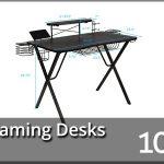Best Gaming Desks 2021 Reviews & Buyer's Guide (Top 10)