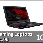 Best Gaming Laptops Under $2000 2020 Reviews & Buyer's Guide (Top 10)