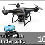 Best Drones With Camera Under $300 2020 Reviews – Buyer's Guide (Top 10)