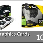 Best Graphics Cards 2021 Reviews – Buyer's Guide (Top 10)